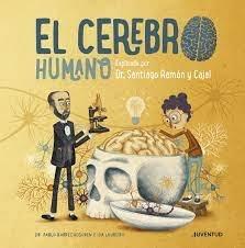 Cerebro humano explicado por el dr santiago ramon y cajal