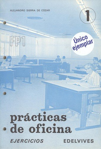 Practicas de oficina f p1-1. ejercicios