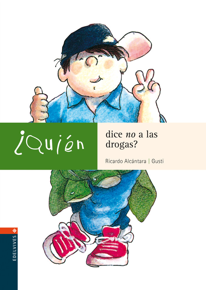 Quien dice no a las drogas