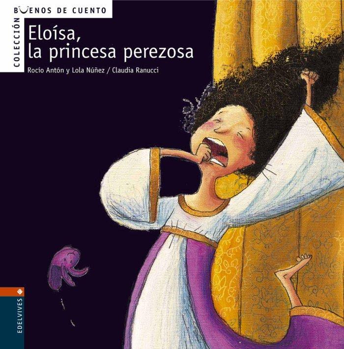 Eloisa la princesa perezosa