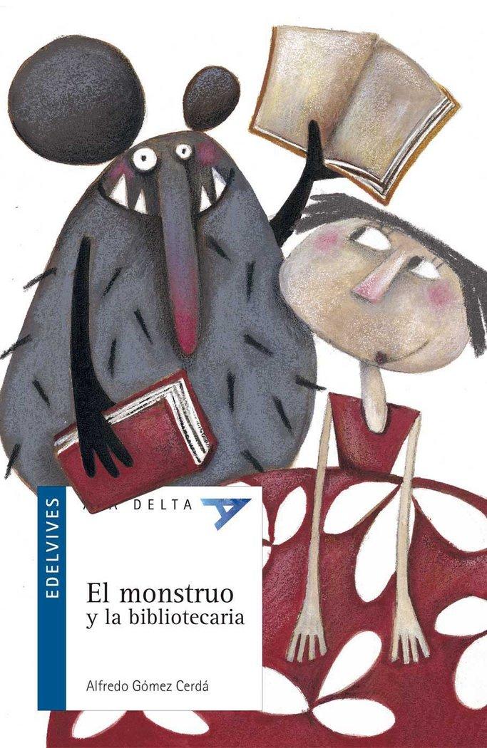 Monstruo y la bibliotecaria,el ada