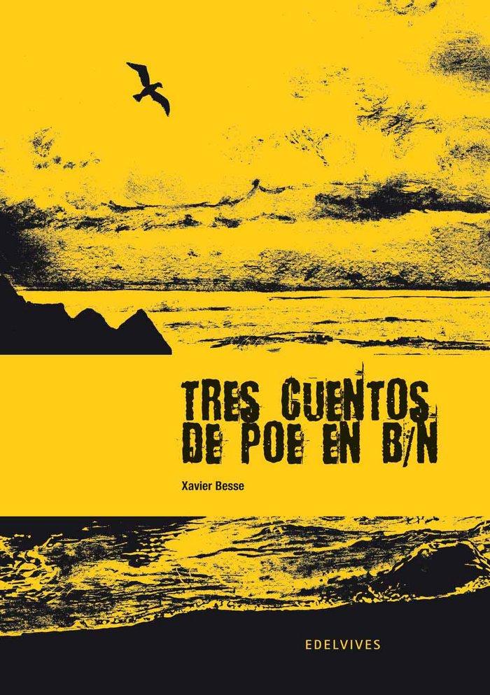 Tres cuentos de poe en b/n novela grafica