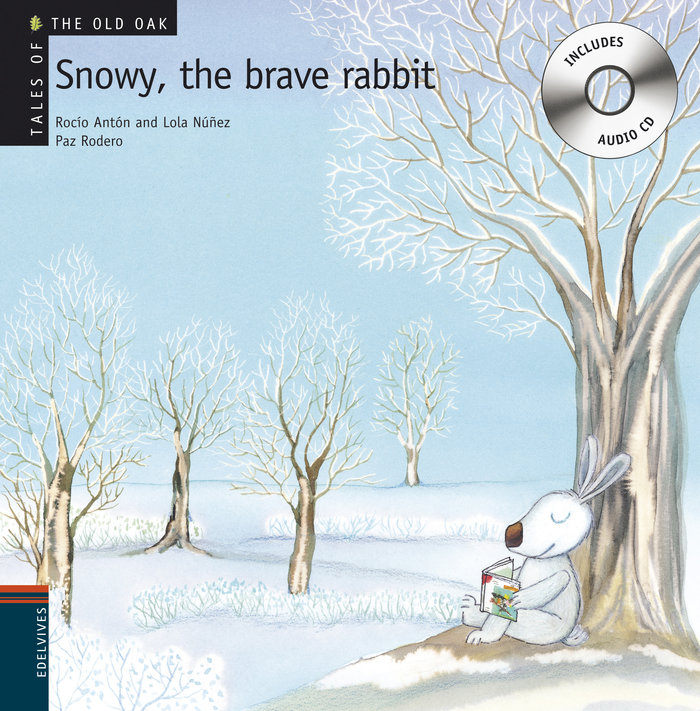 Snowy the brave rabbit (+cd). (tales of the old oak)
