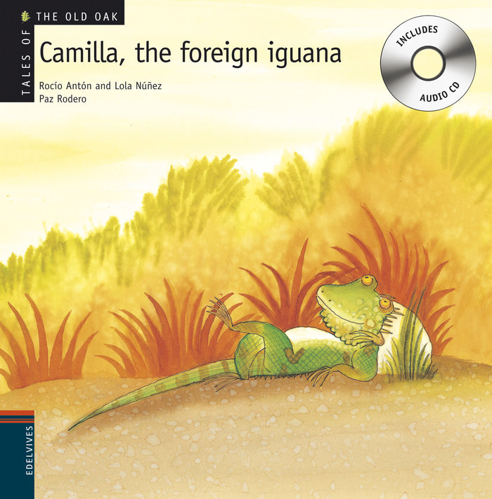 Camilla the foreign iguana +cd. (tales of teh old oak)
