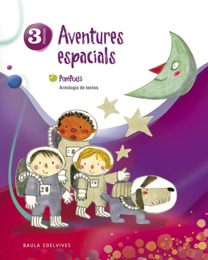Aventures espacials 3ºep val.12 antologia textos