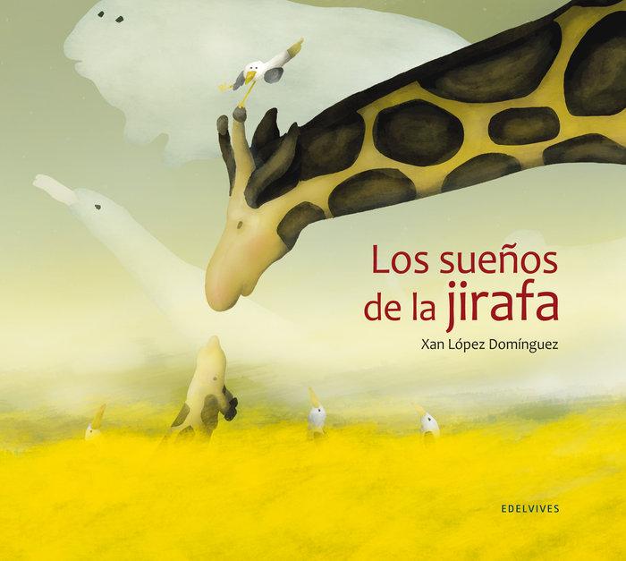 SueÑos de la jirafa, los