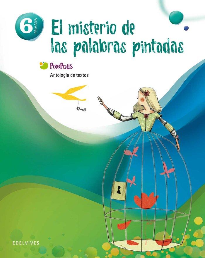 Antologia lengua 6ºep pixepolis 13