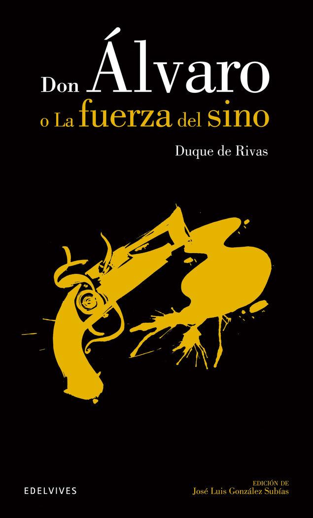 Don alvaro o la fuerza del sino  clasicos hispanicos 19