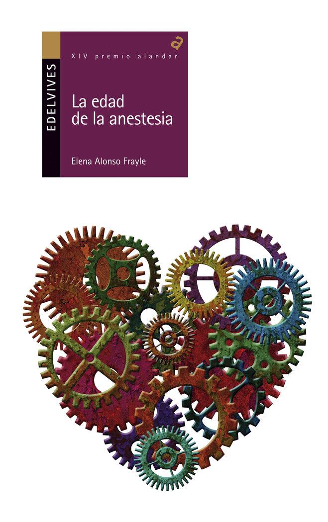 Edad de la anestesia,la