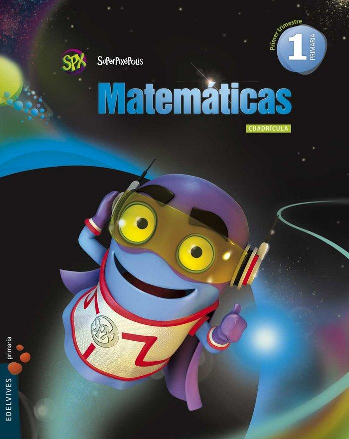 Matematicas 1ºep mec cuadric.trimes.14 superpixep.