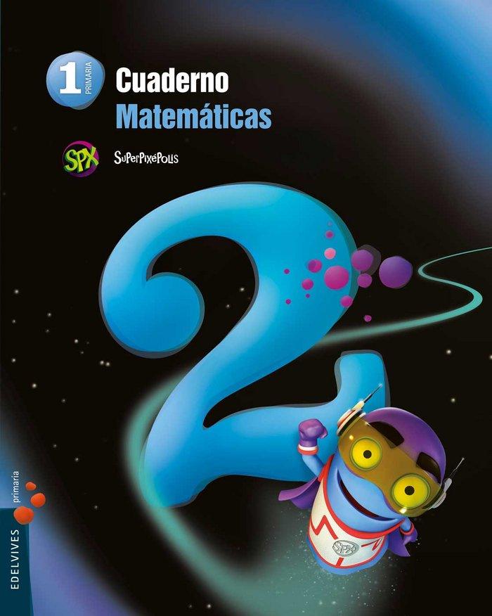 Cuaderno matematicas 2 1ºep superpixepolis 14