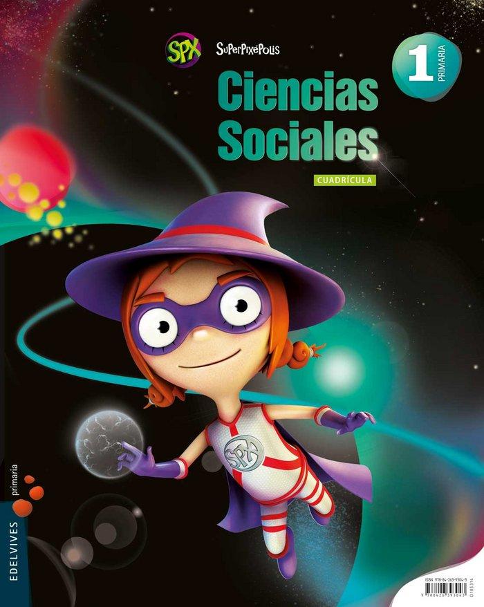 Ciencias sociales 1ºep cuadric.14 superpixepolis