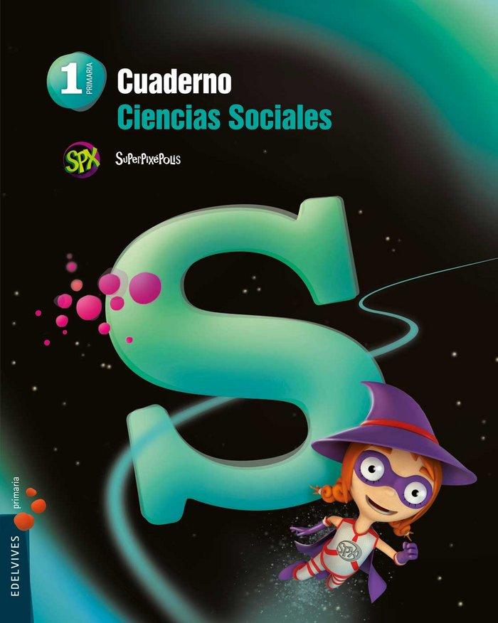 Cuaderno ciencias sociales 1ºep 14 superpixepolis