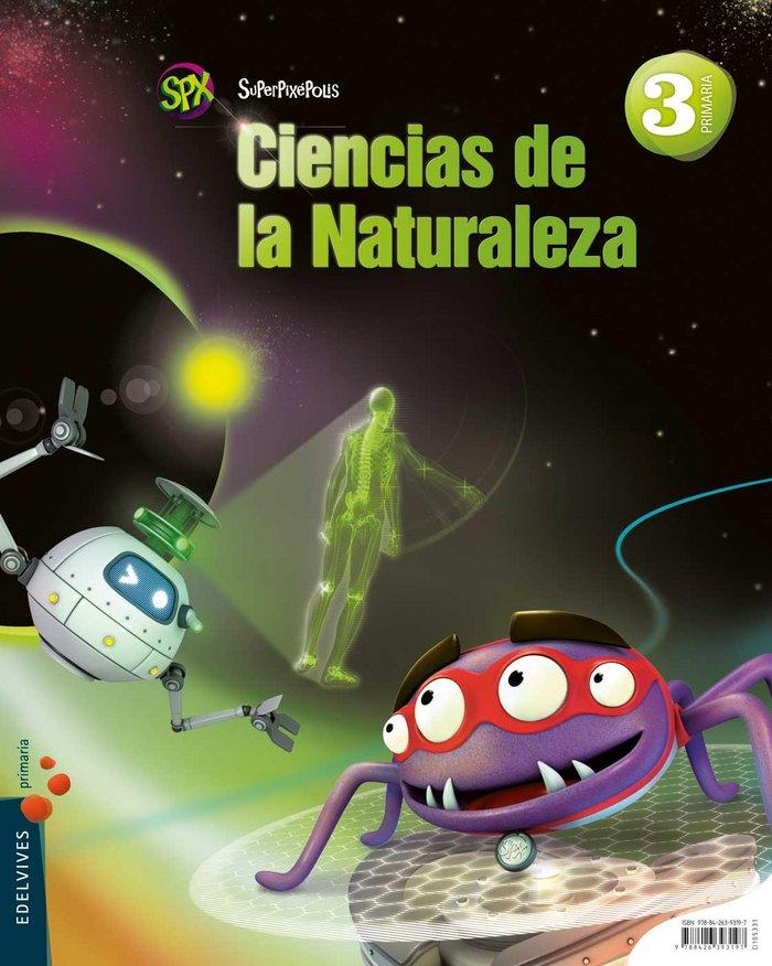 Ciencias naturales 3ºep mec 14 superpixepolis
