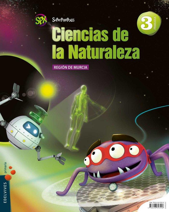 Ciencias naturales 3ºep murcia 14 superpixepolis