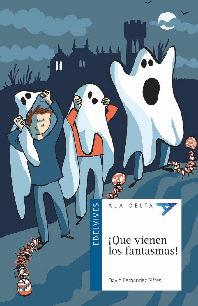 Que vienen los fantasmas