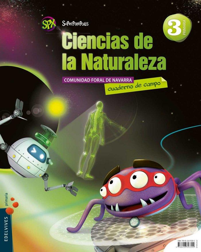 Ciencias naturales 3ºep navarra 14 superpixepolis