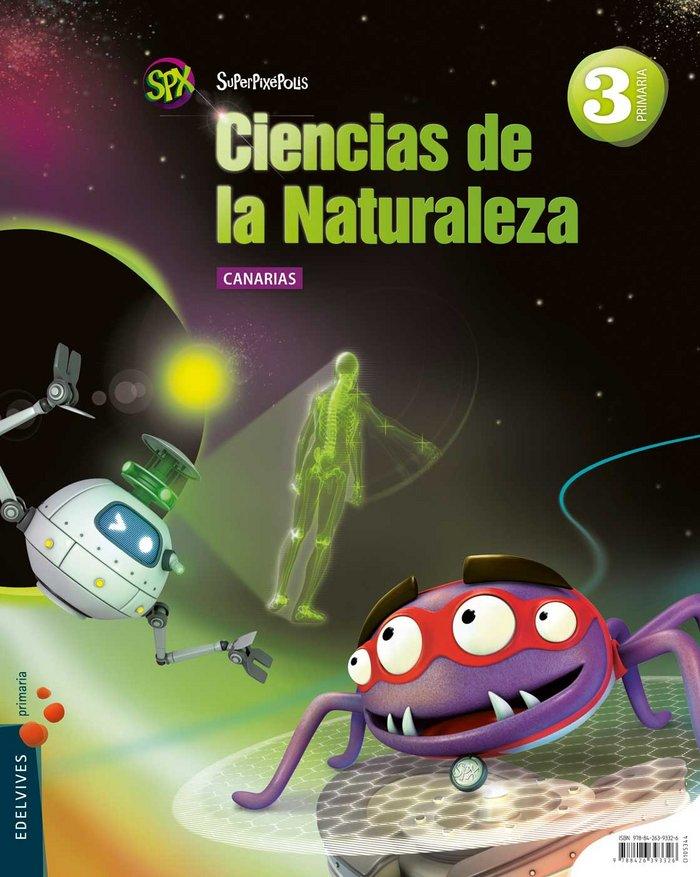 Ciencias naturales 3ºep canarias 14 superpixepolis