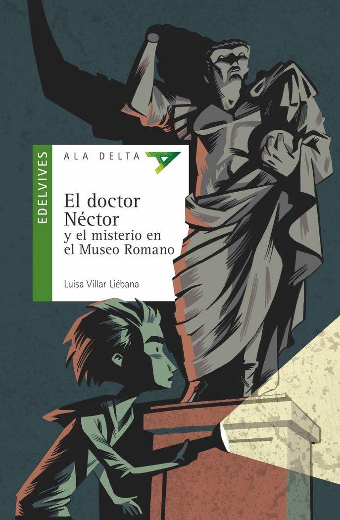 Doctor nector y el misterio en el museo romano,el