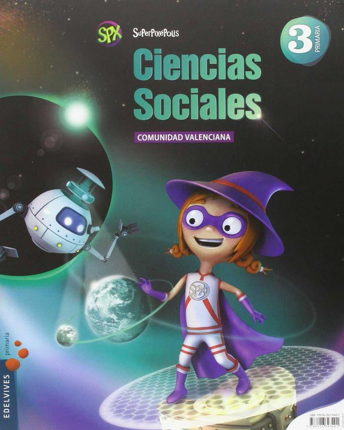Ciencias sociales 3ºep valencia 14 superpixepolis