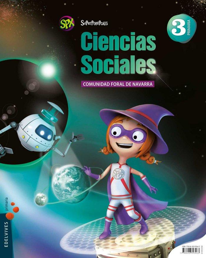 Ciencias sociales 3ºep navarra 14 superpixepolis