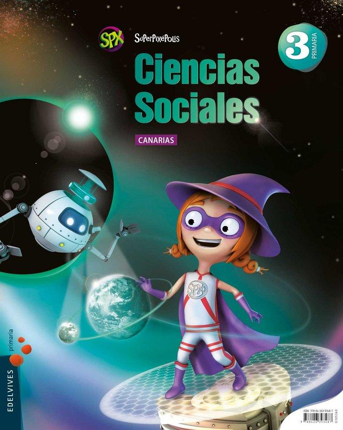 Ciencias sociales 3ºep canarias 14 superpixepolis