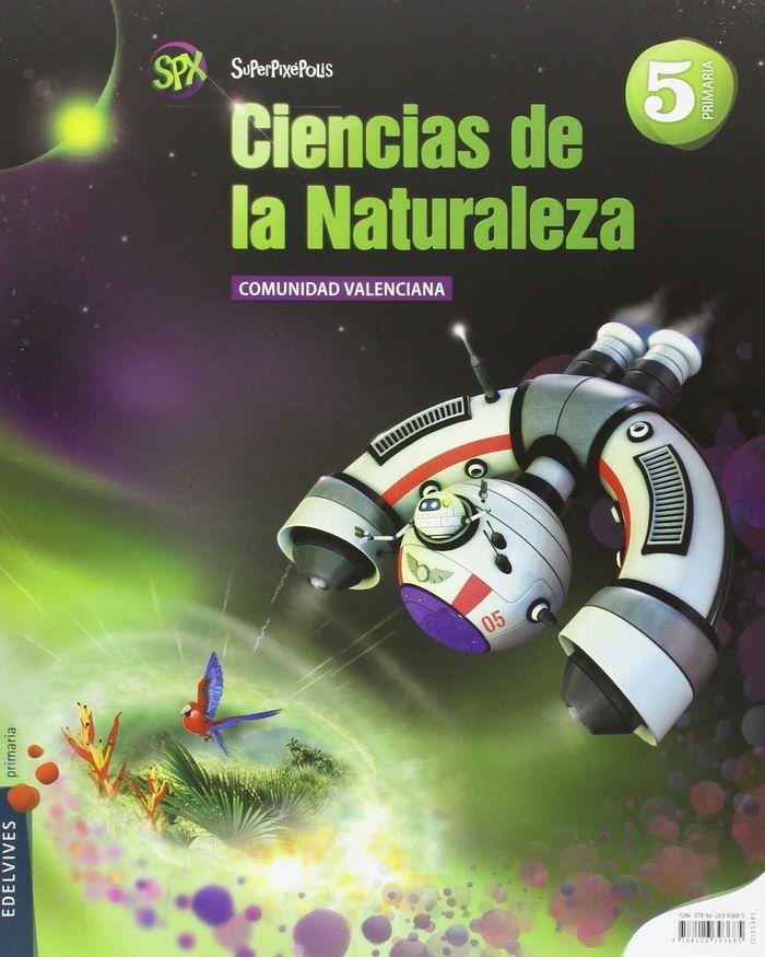 Ciencias naturales 5ºep valencia 14 superpixepolis