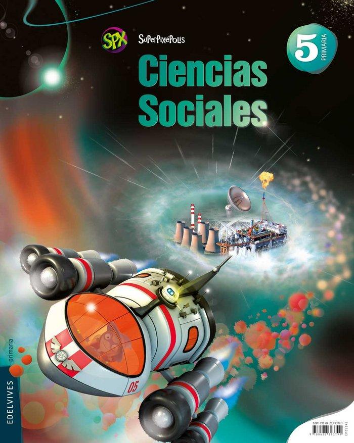 Ciencias sociales 5ºep mec 14 superpixepolis