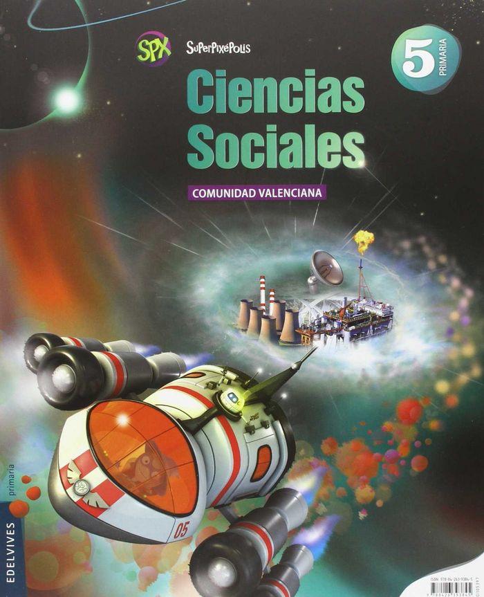 Ciencias sociales 5ºep valencia 14 superpixepolis