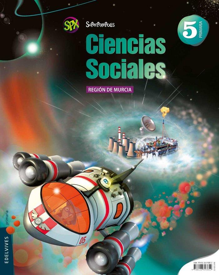 Ciencias sociales 5ºep murcia 14 superpixepolis