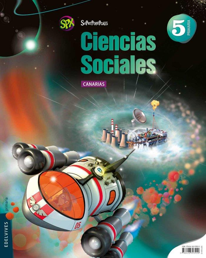 Ciencias sociales 5ºep canarias 14 superpixepolis