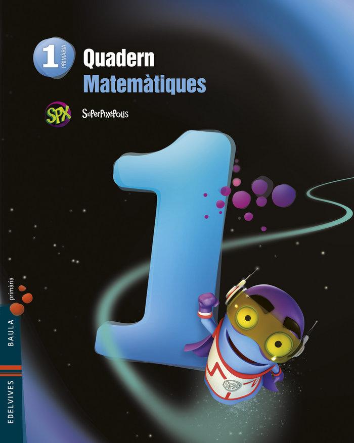 Quad. matematicas 1 1ºep val.14 superpixepolis