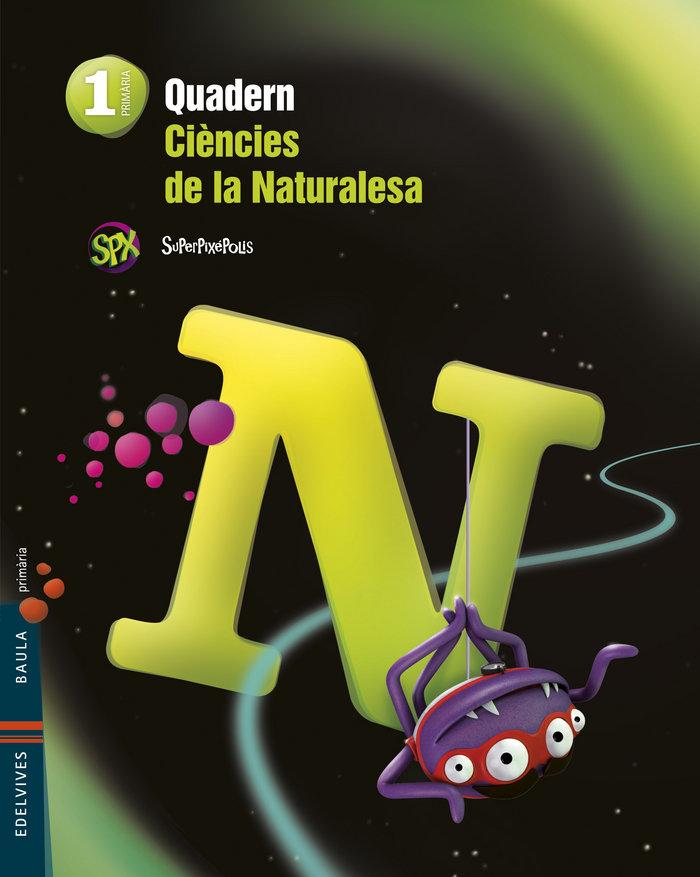 Quad.ciencies naturalesa 1ºep val.14 superpixepoli