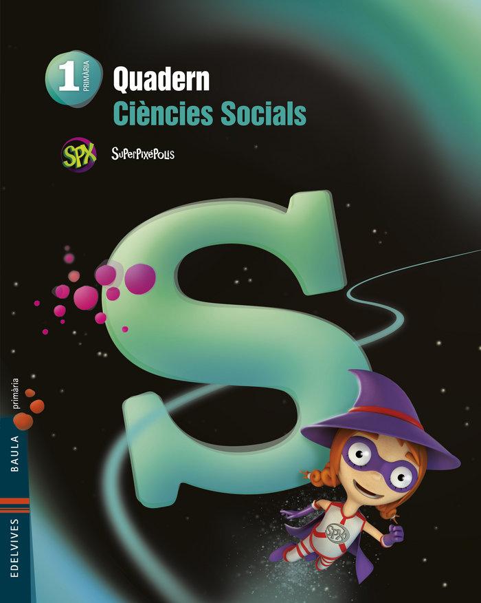 Quad.ciencies socials 1ºep val.14 superpixepolis