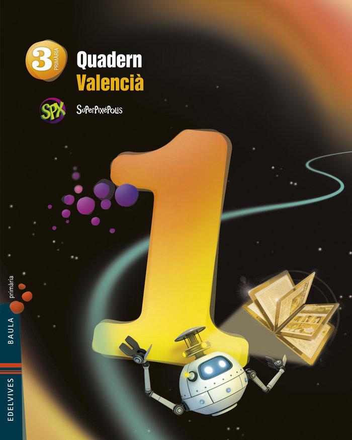 Quadern lengua 1 3ºep valencia 14 superpixepolis