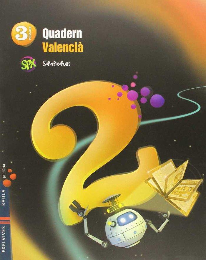 Quadern lengua 2 3ºep valencia 14 superpixepolis