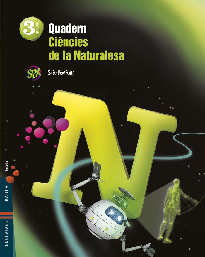 Quad.ciencies naturalesa 3ºep val.14 superpixepoli