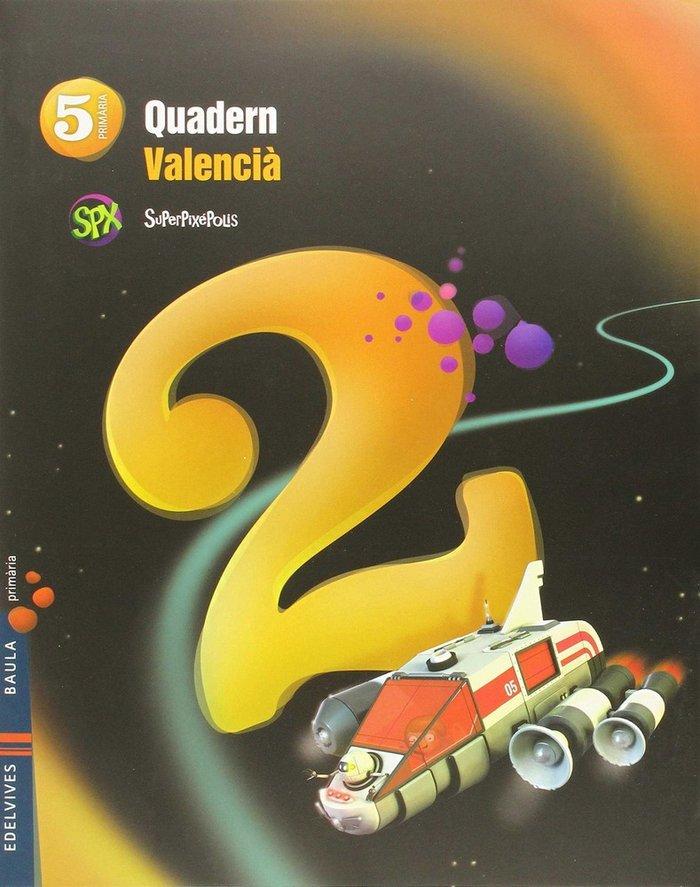 Quadern lengua 2 5ºep val.14 superpixepolis