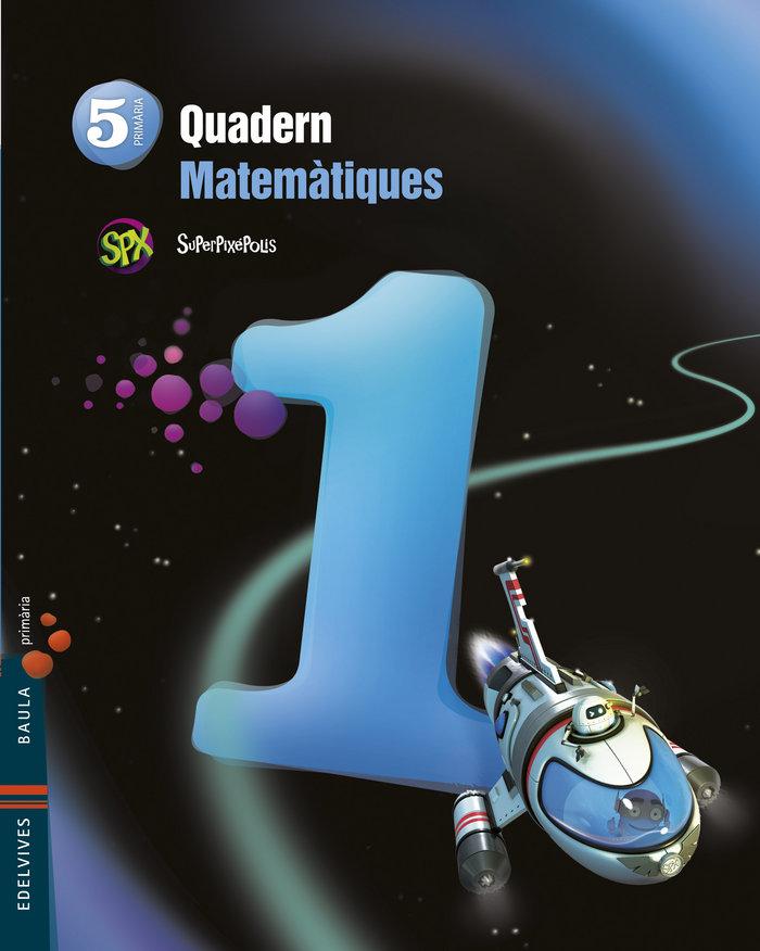 Quad.matematiques 1 5ºep val.14 superpixepolis