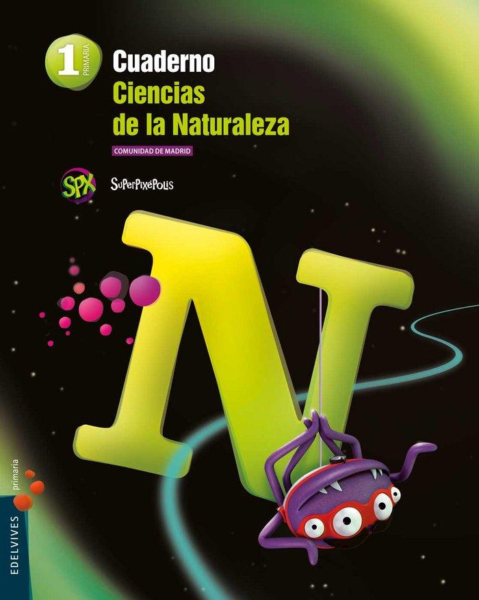 Cuaderno ciencias naturales 1ºep madrid 15 superpi