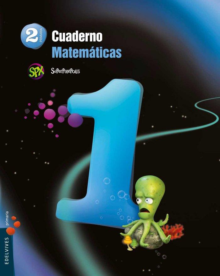 Cuaderno matematicas 1 2ºep superpixepolis 15