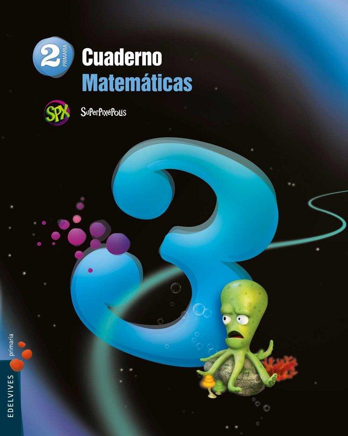 Cuaderno matematicas 3 2ºep superpixepolis 15