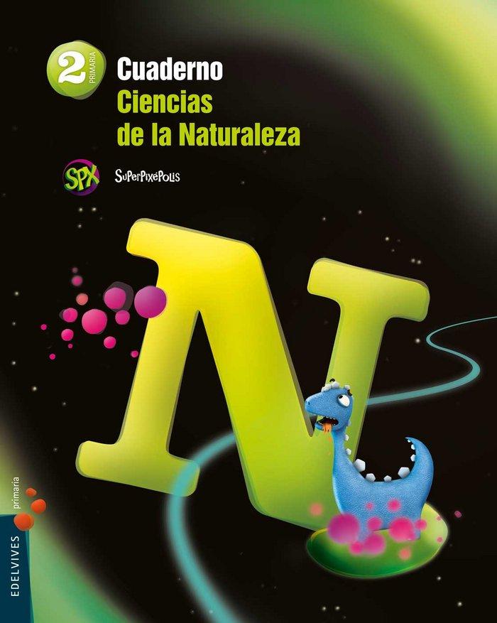 Cuaderno ciencias naturales 2ºep 15 superpixepol.