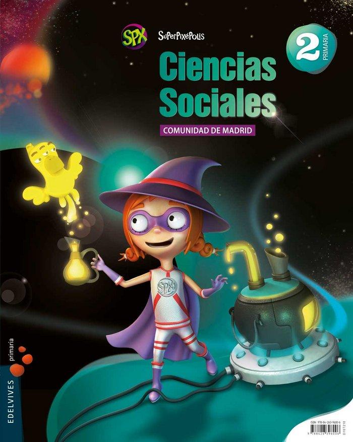Ciencias sociales 2ºep madrid 15 superpixepolis