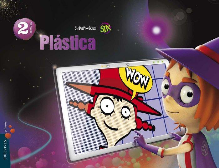 Plastica 2ºep mec 15 superpixepolis
