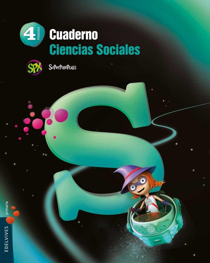 Cuaderno ciencias sociales 4º ep 15 superpixepolis
