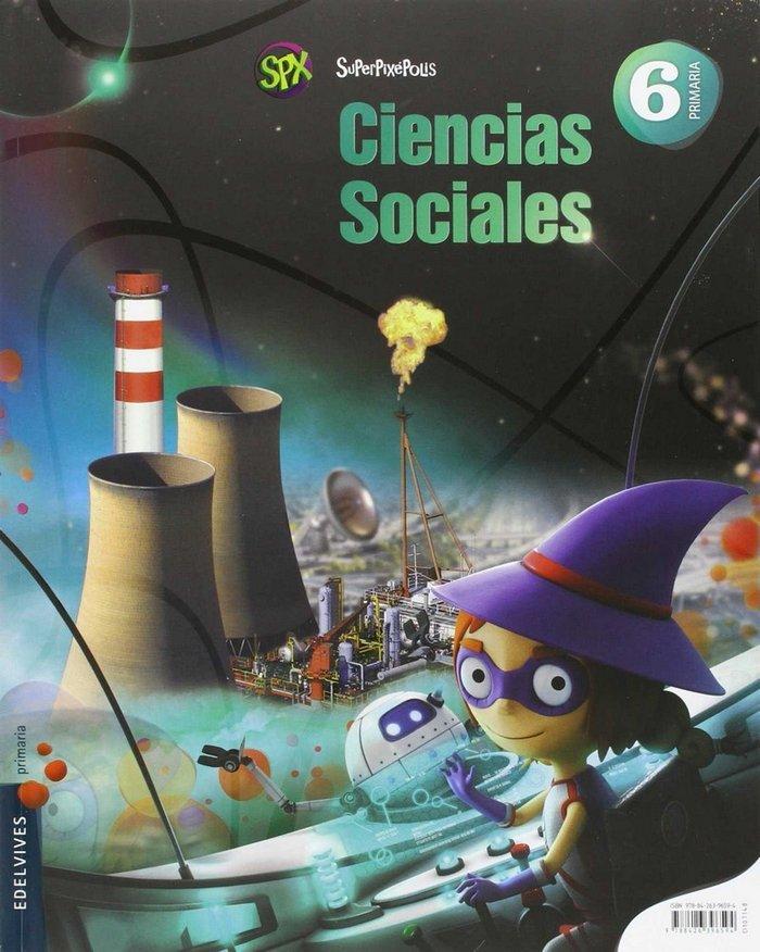 Ciencias sociales 6ºep superpixepolis 15