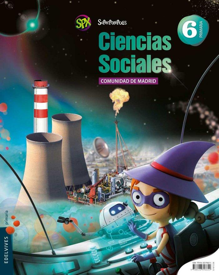 Ciencias sociales 6ºep madrid 15 superpixepolis