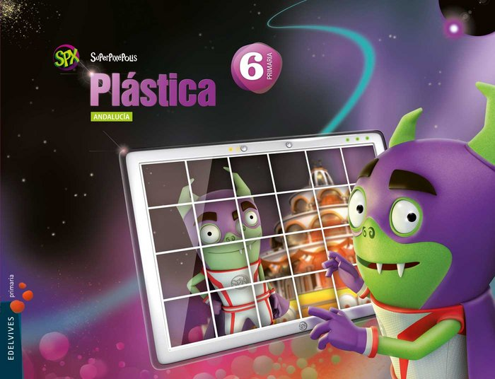 Plastica 6ºep andalucia 15 superpixepolis
