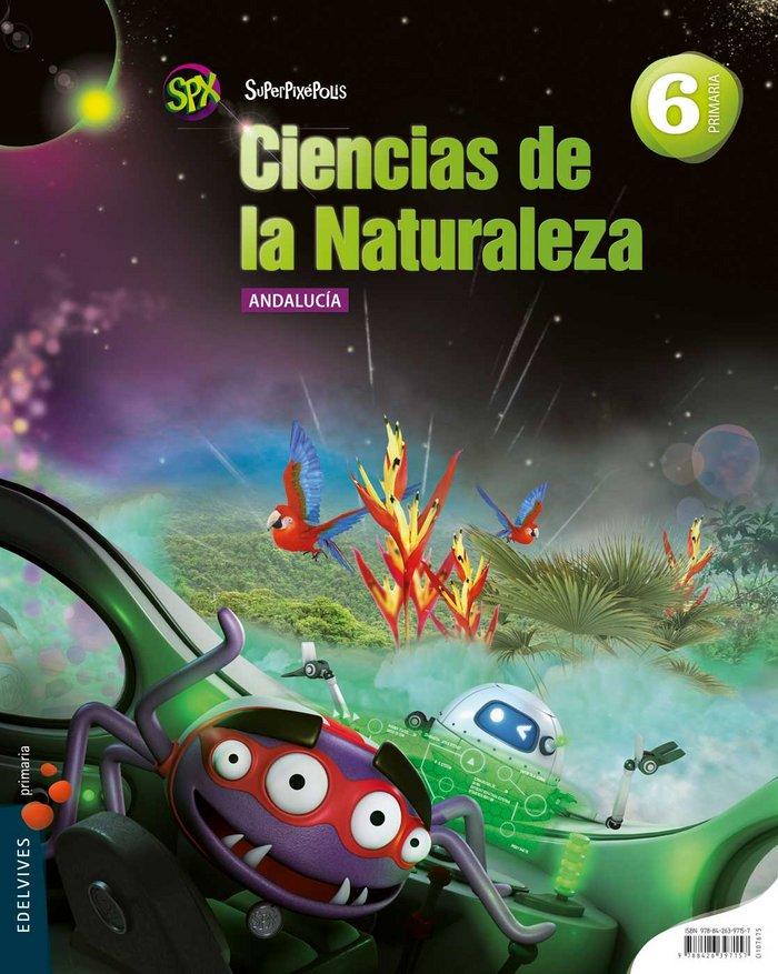 Ciencias naturales 6ºep andalucia 15 superpixep.